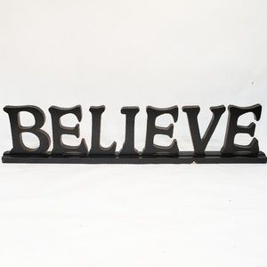 Wood signage Believe Home Decor Stand up Black